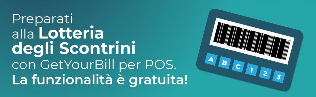 Lotteria degli Scontrini - Preparati con GetYourBill per POS: la funzionalità è gratuita!