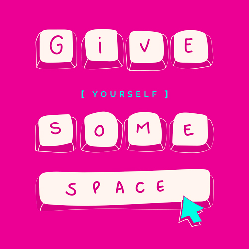 Speciale Covid-19 - Give yourself some space